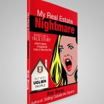 """My Real Estate Nightmare is a funny book"""